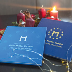 Maria Mutter Eruopas. 12 Sterne für den Frieden. Papp- und Leineneinband